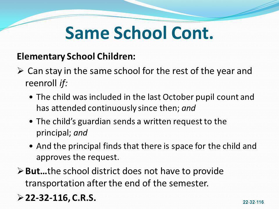 Same School Cont. Elementary School Children: