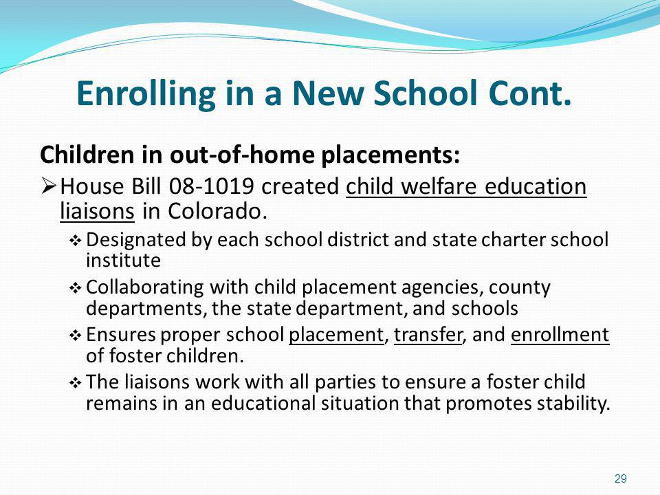 Enrolling in a New School Cont.
