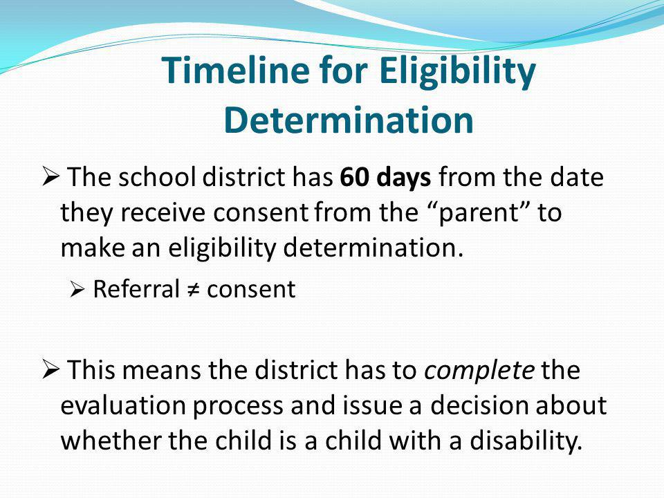 Timeline for Eligibility Determination
