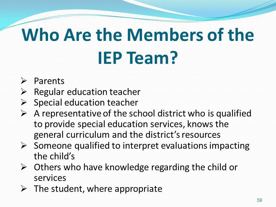 Who Are the Members of the IEP Team
