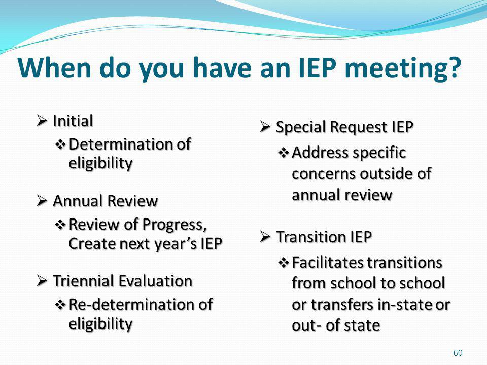 When do you have an IEP meeting