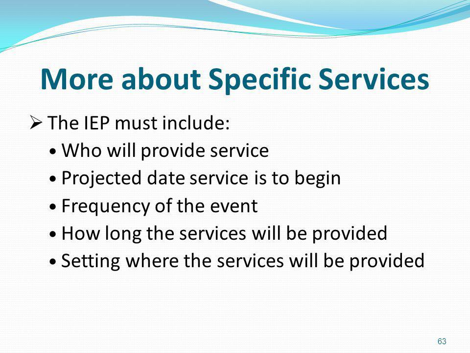 More about Specific Services