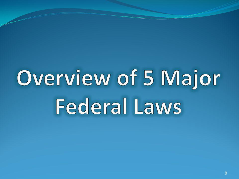 Overview of 5 Major Federal Laws