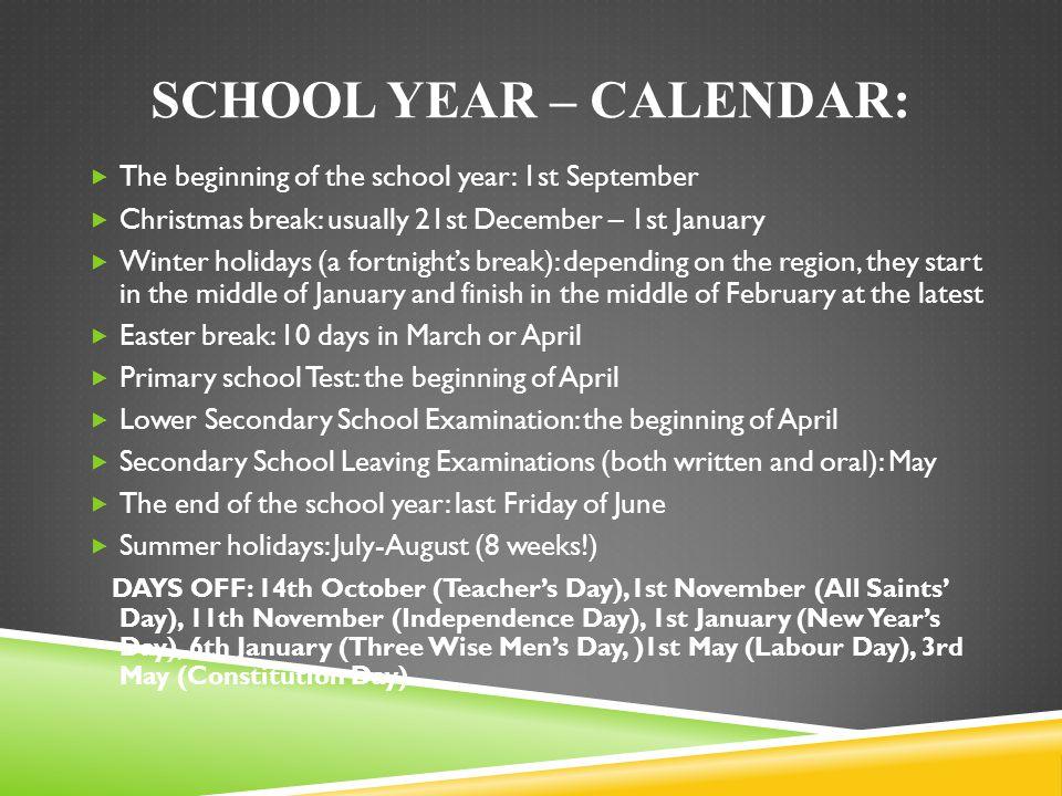SCHOOL YEAR – CALENDAR: