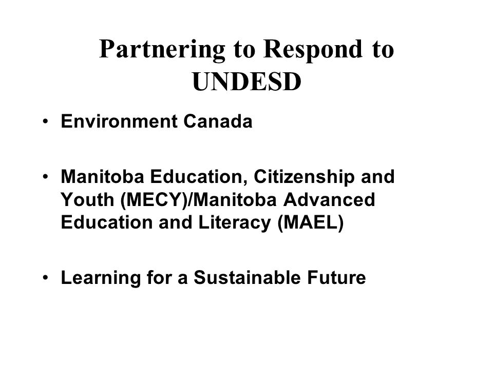 Partnering to Respond to UNDESD