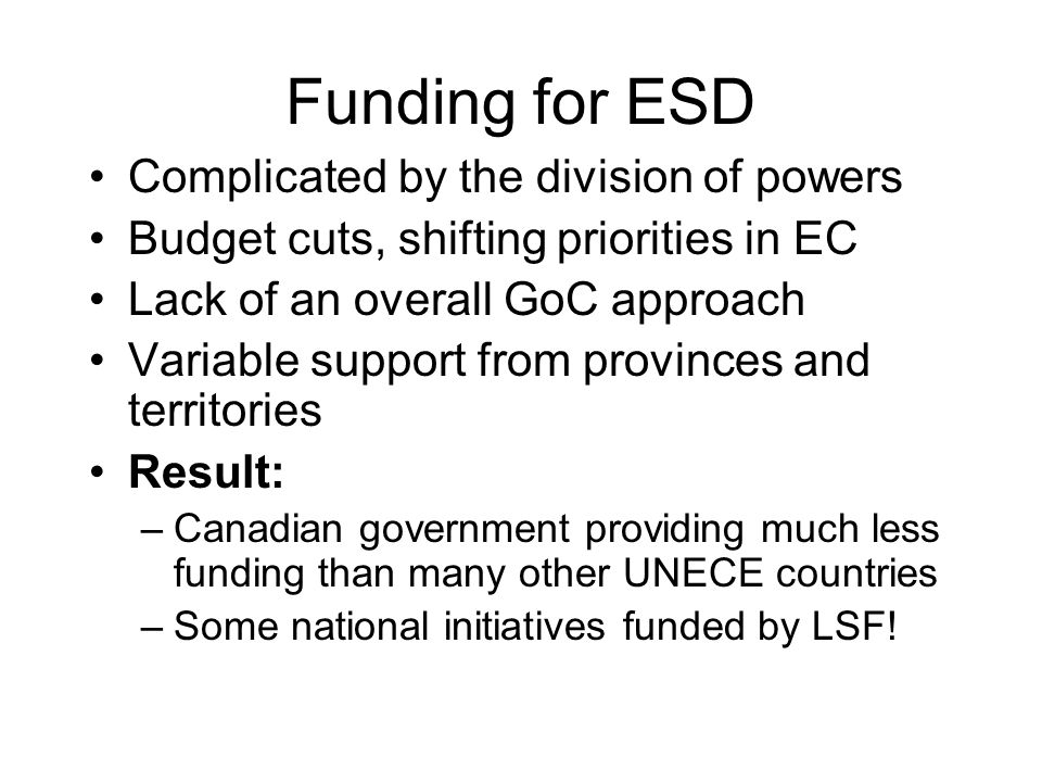 Funding for ESD Complicated by the division of powers