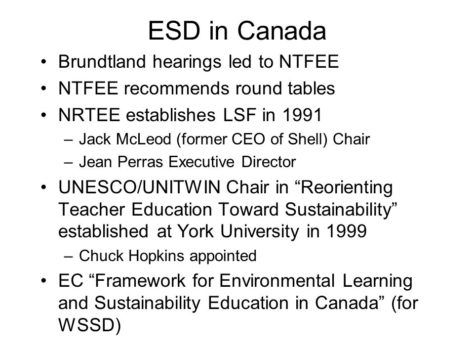 ESD in Canada Brundtland hearings led to NTFEE