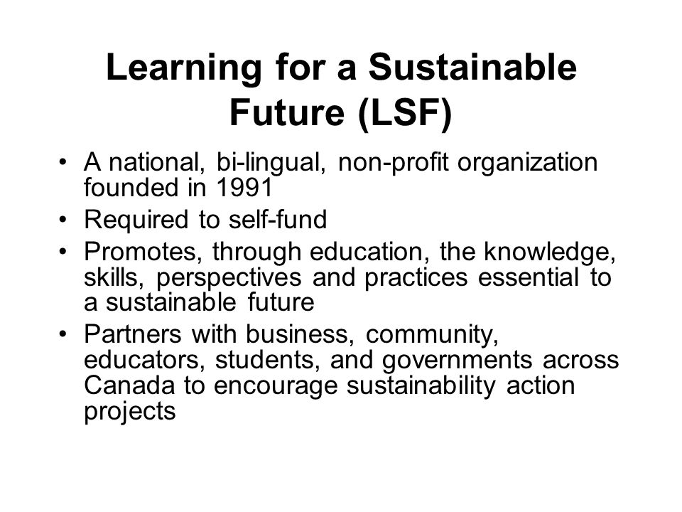 Learning for a Sustainable Future (LSF)