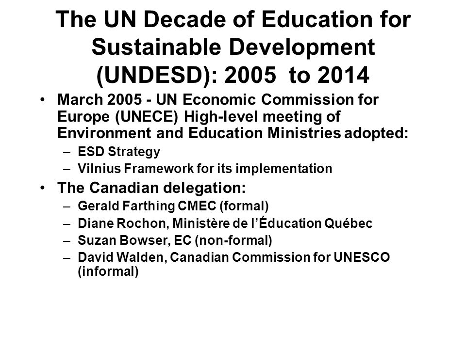 The UN Decade of Education for Sustainable Development (UNDESD): 2005 to 2014