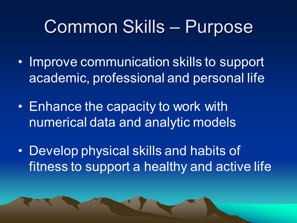 Common Skills – Purpose