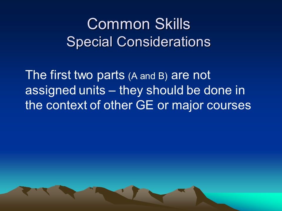 Common Skills Special Considerations