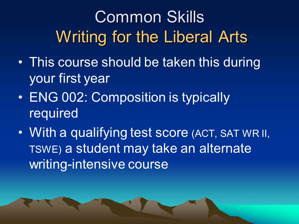 Common Skills Writing for the Liberal Arts