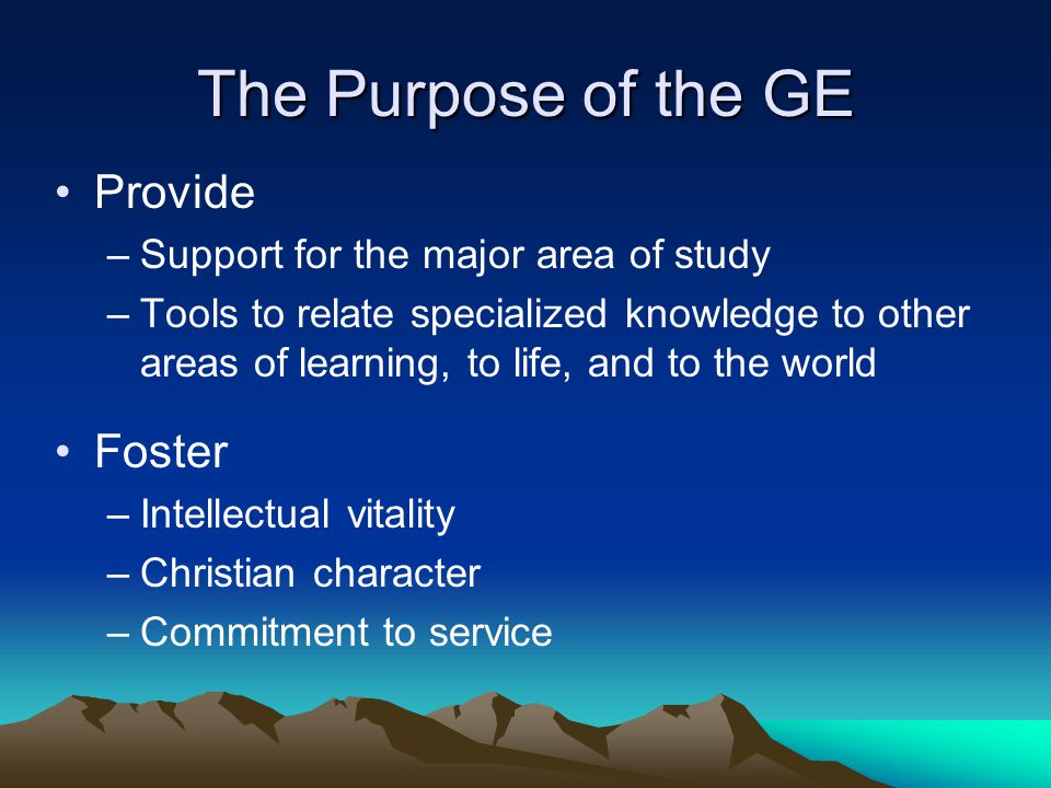 The Purpose of the GE Provide Foster