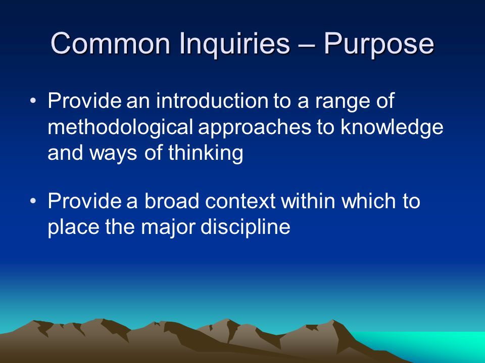 Common Inquiries – Purpose