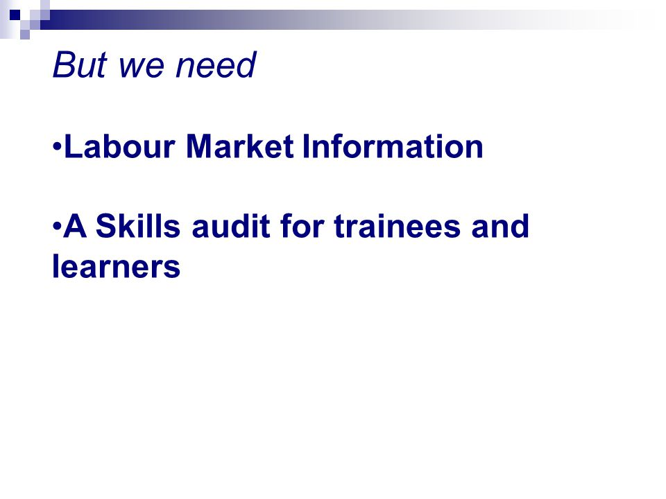 But we need Labour Market Information