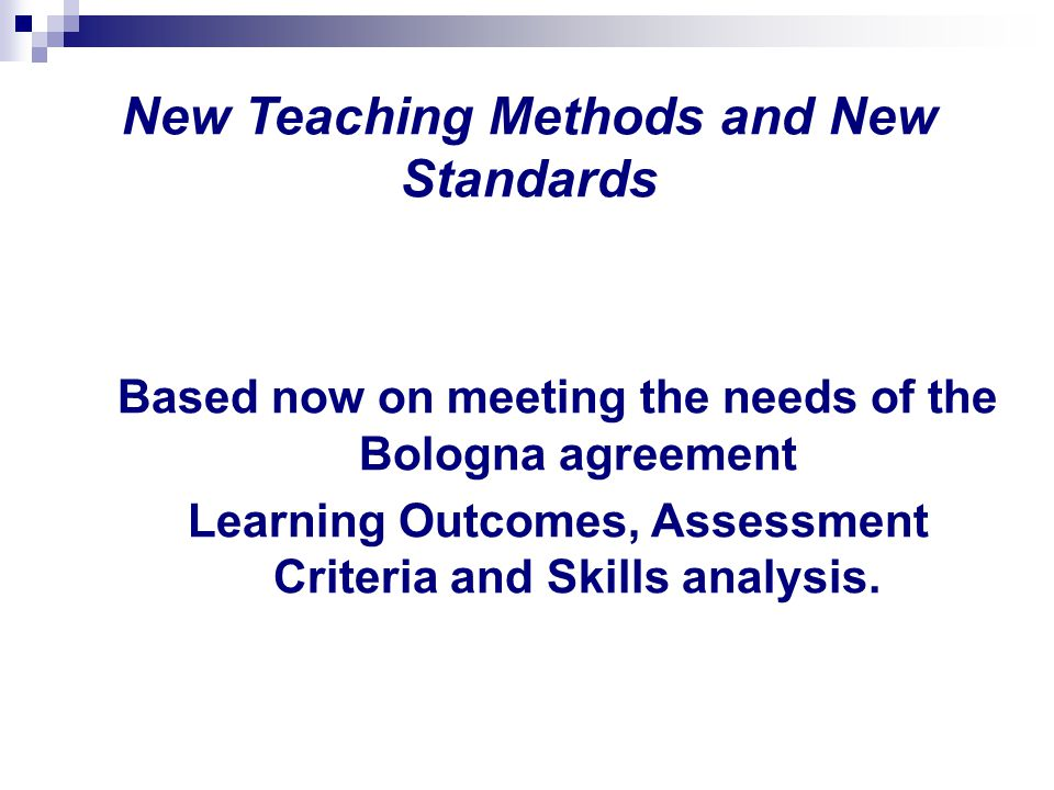 New Teaching Methods and New Standards