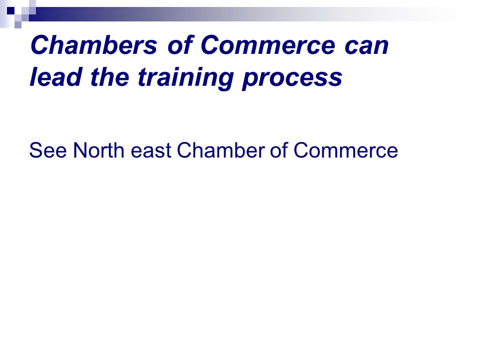 Chambers of Commerce can lead the training process