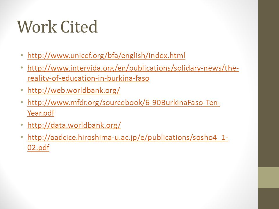 Work Cited http://www.unicef.org/bfa/english/index.html