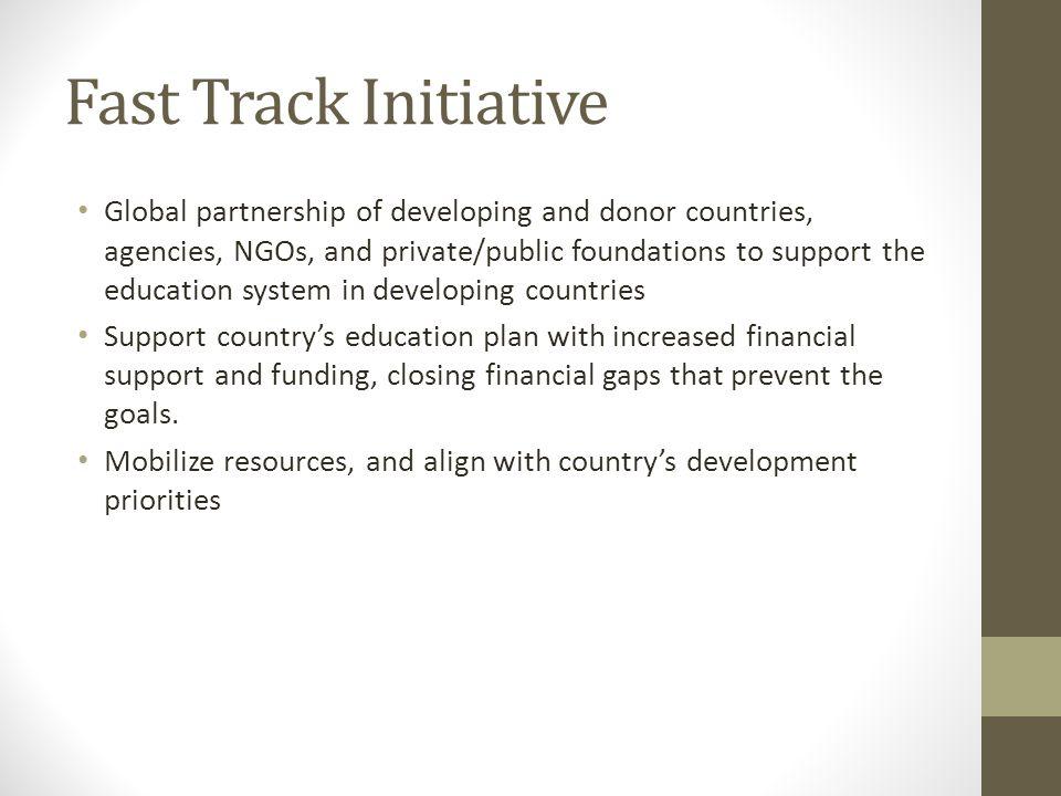 Fast Track Initiative