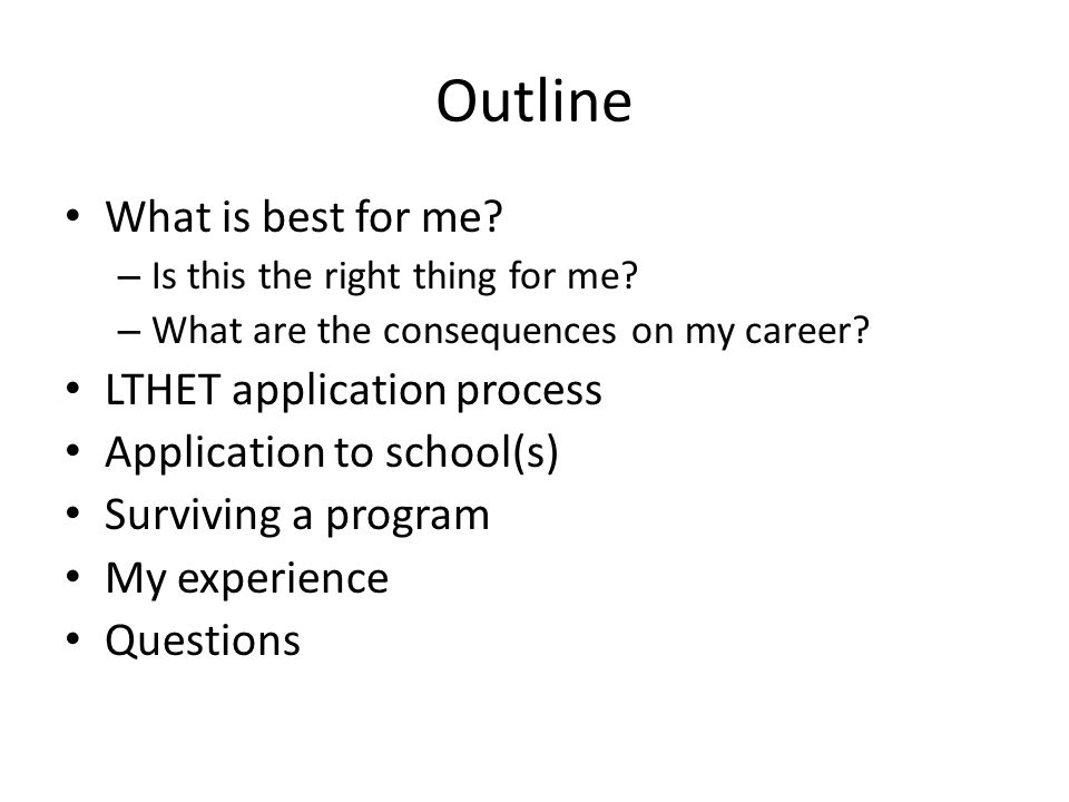 Outline What is best for me LTHET application process