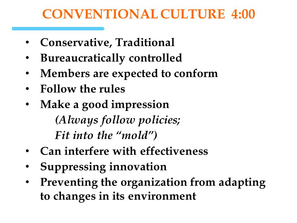conventional Culture 4:00