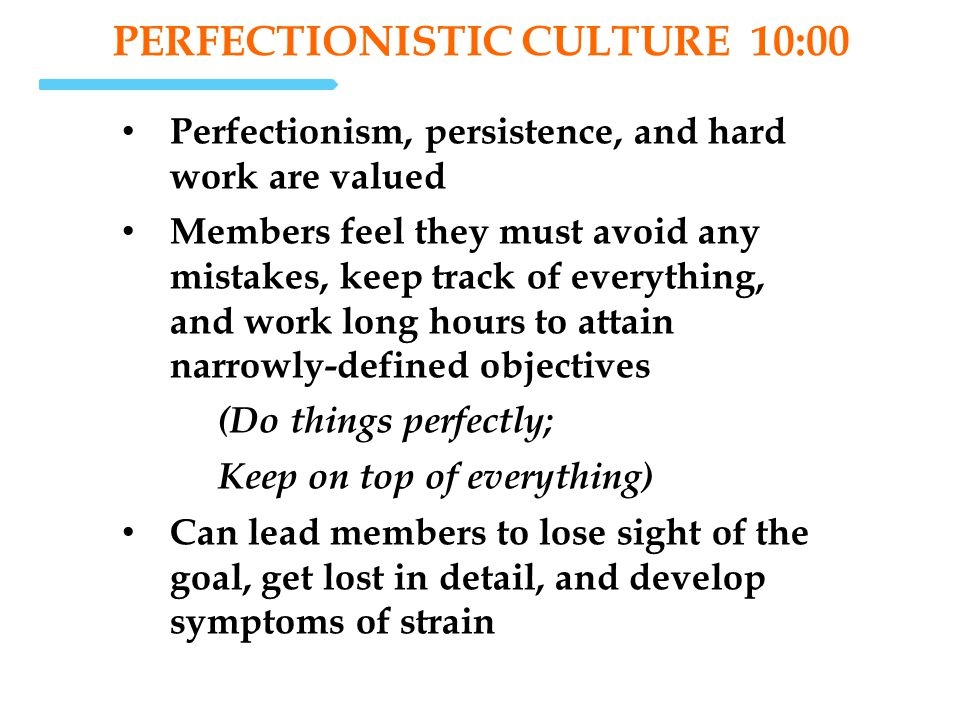 PERFECTIONISTIC Culture 10:00