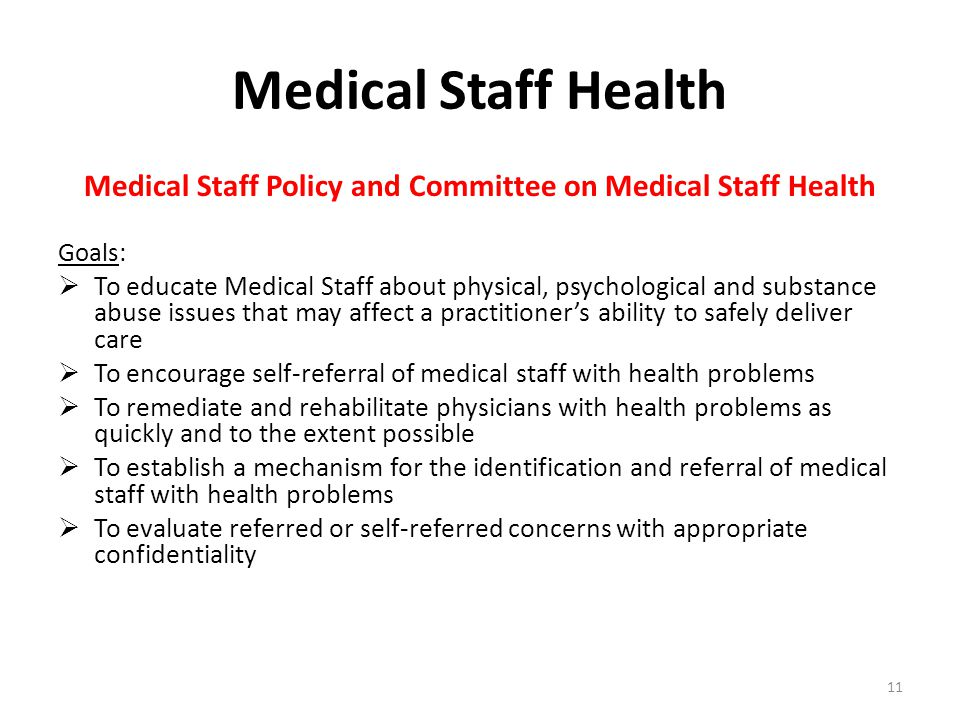 Medical Staff Policy and Committee on Medical Staff Health