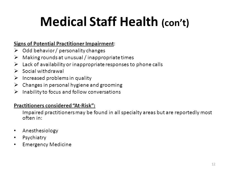 Medical Staff Health (con't)