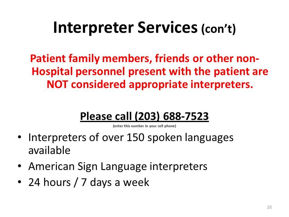 Interpreter Services (con't)