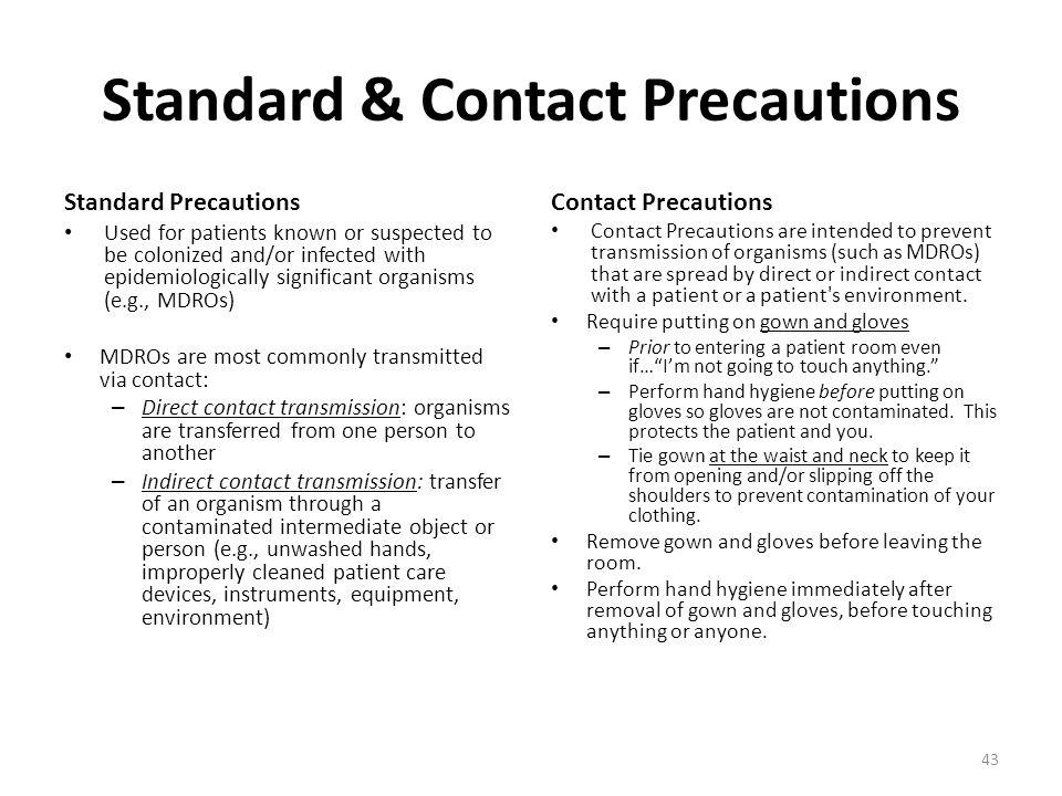 Standard & Contact Precautions
