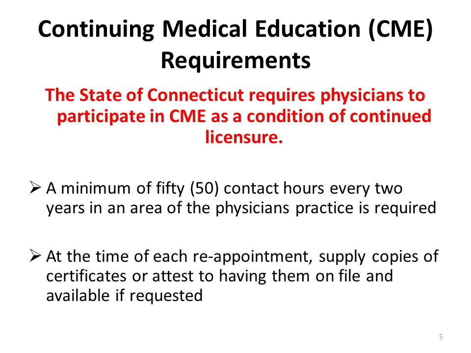Continuing Medical Education (CME) Requirements