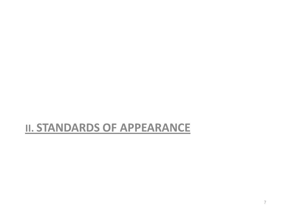 II. STANDARDS OF APPEARANCE