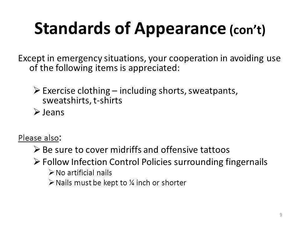 Standards of Appearance (con't)