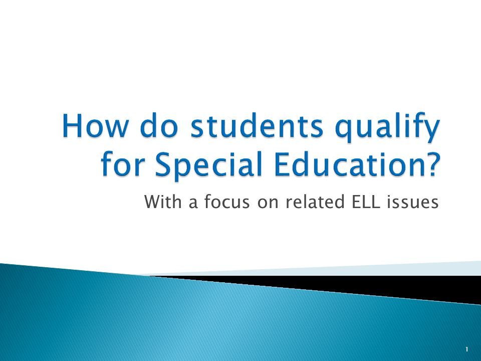How do students qualify for Special Education