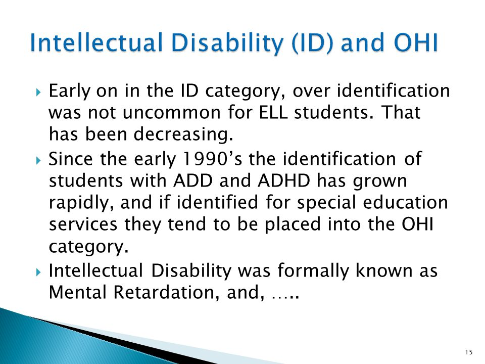 Intellectual Disability (ID) and OHI