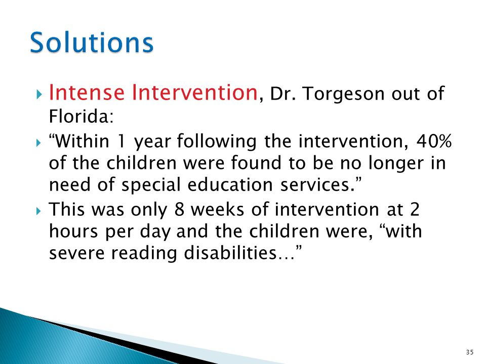 Solutions Intense Intervention, Dr. Torgeson out of Florida: