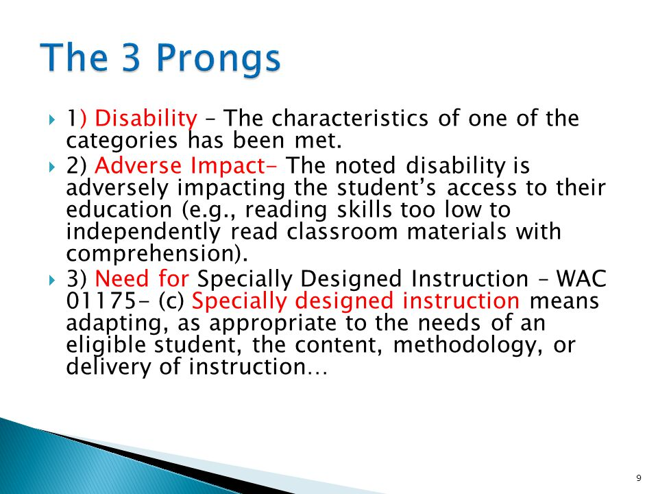 The 3 Prongs 1) Disability – The characteristics of one of the categories has been met.