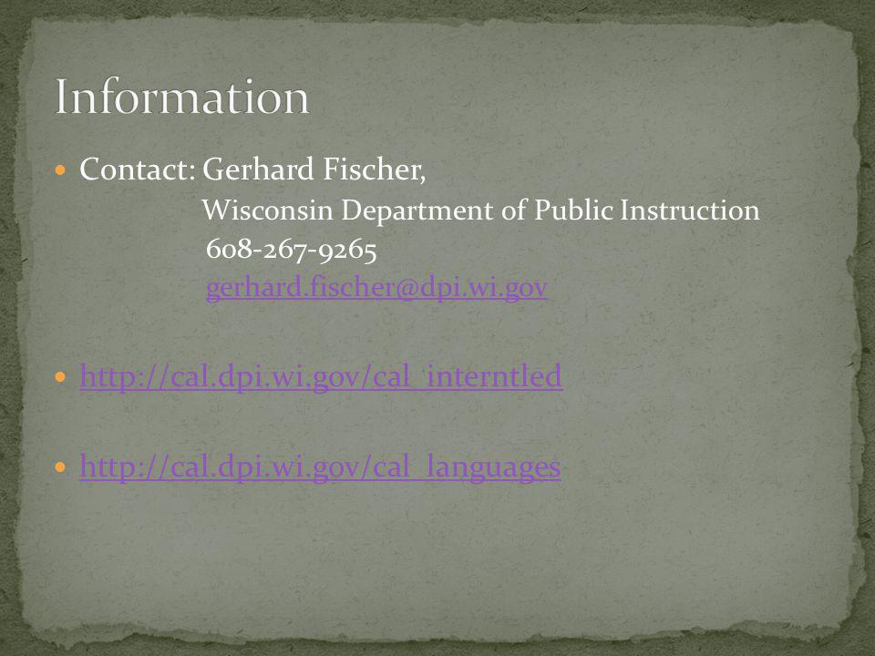 Information Contact: Gerhard Fischer,