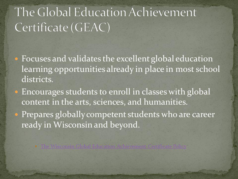 The Global Education Achievement Certificate (GEAC)