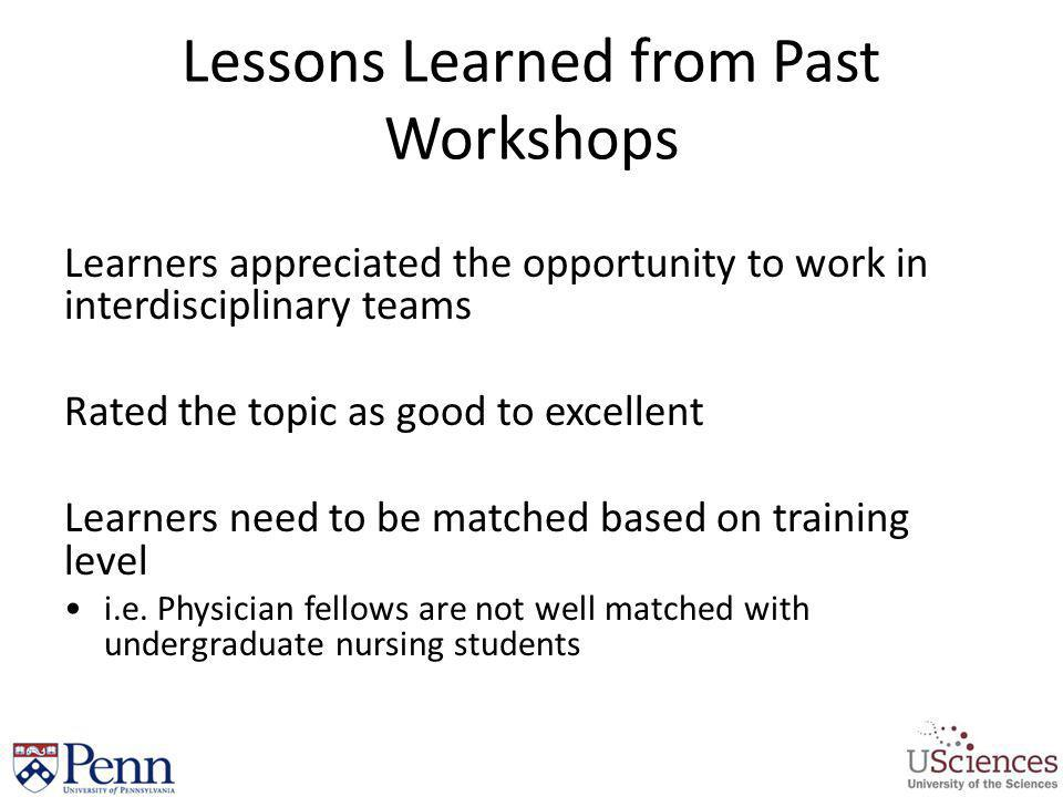 Lessons Learned from Past Workshops
