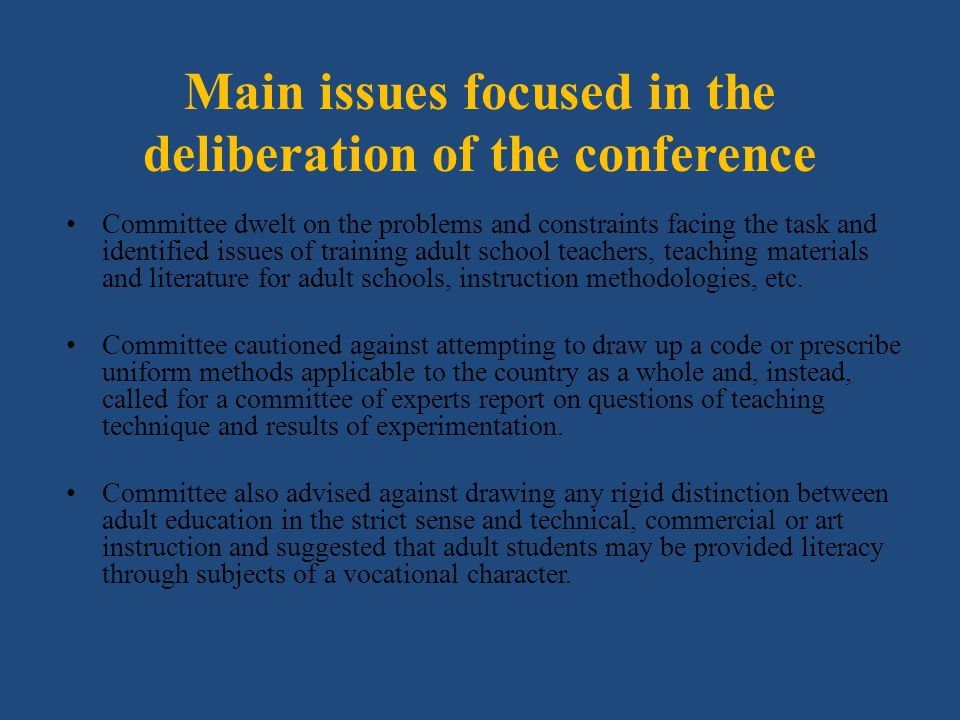 Main issues focused in the deliberation of the conference