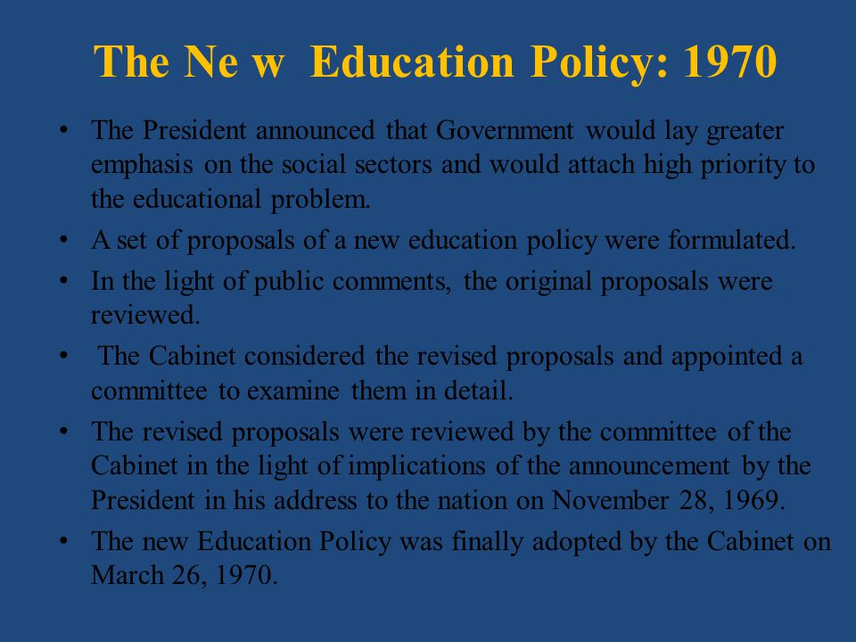 The Ne w Education Policy: 1970