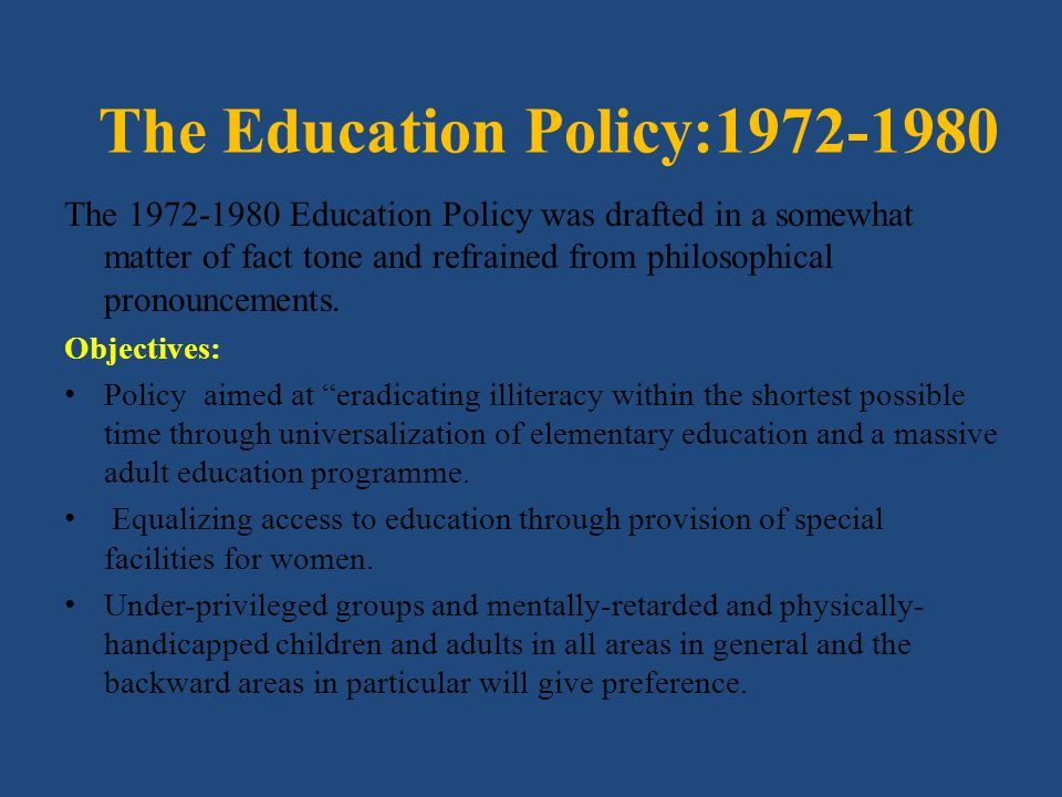 The Education Policy:1972-1980