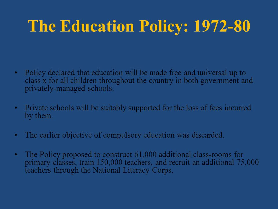 The Education Policy: 1972-80