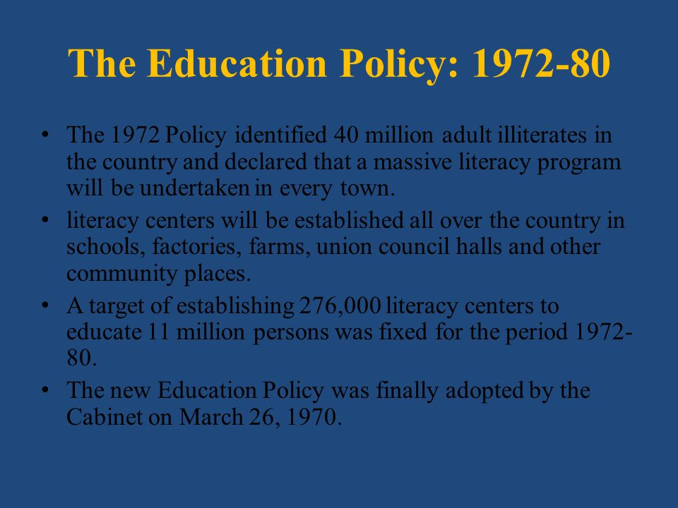 The Education Policy: