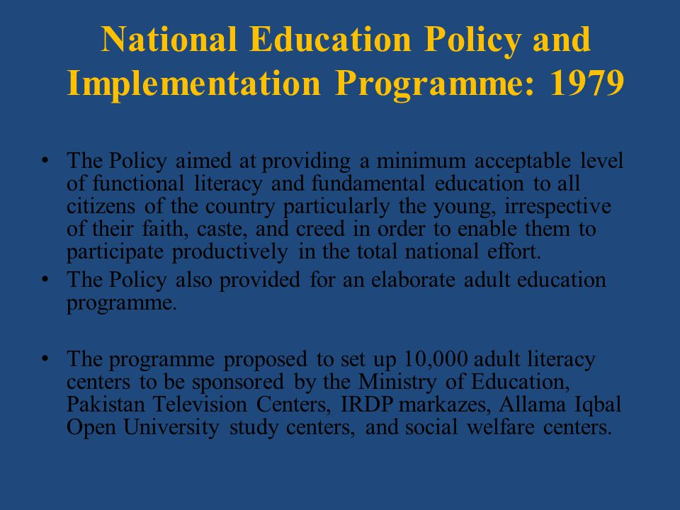 National Education Policy and Implementation Programme: 1979