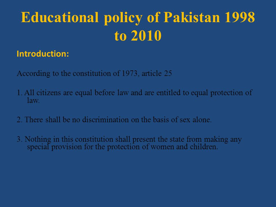 Educational policy of Pakistan 1998 to 2010