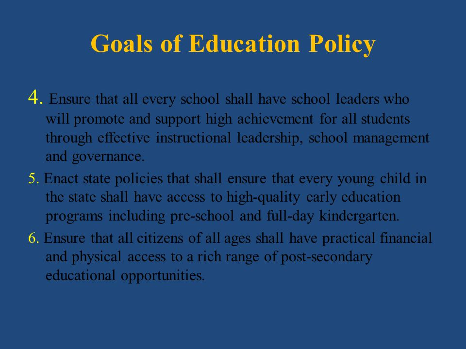 Goals of Education Policy