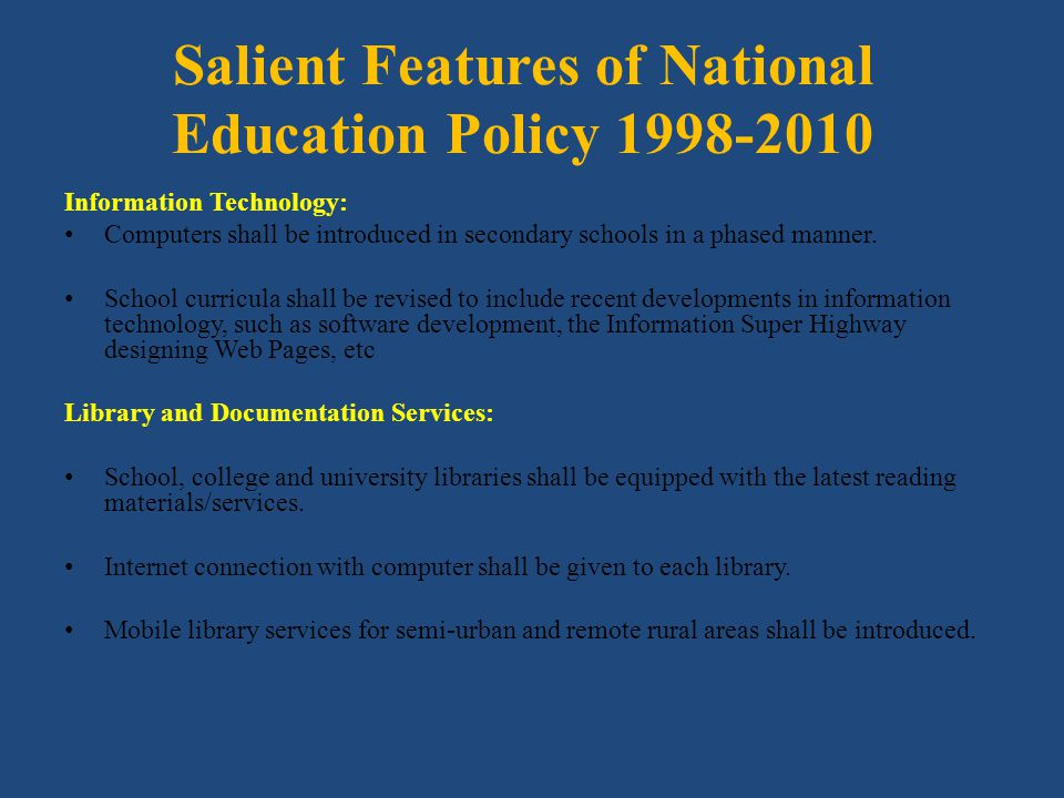 Salient Features of National Education Policy