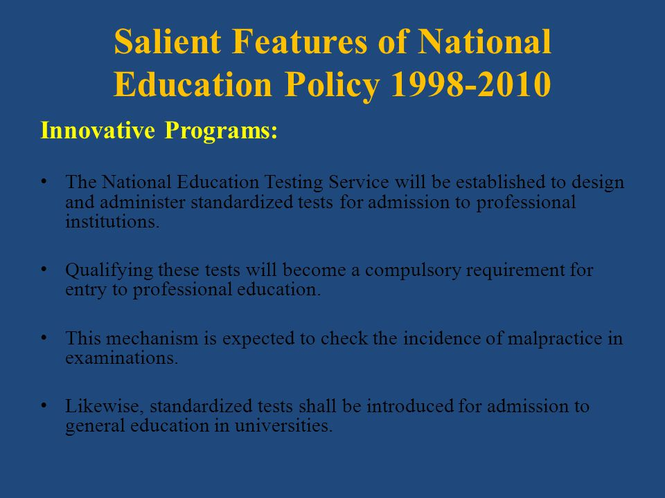 Salient Features of National Education Policy 1998-2010